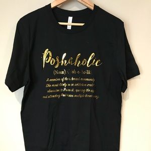 Poshaholic T-Shirt, super soft and cute.
